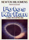 Capa do Livro - Fotos Kirlian como Interpretar